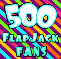 Five Hundred FlapJack Fans Giveaway!!