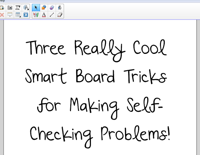 Three Smart Board Tricks for Making Self-Checking Problems