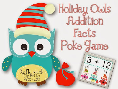 http://www.teacherspayteachers.com/Product/HOLIDAY-Owl-Addition-Facts-Poke-Game-995544