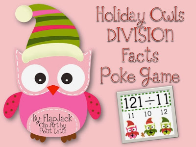 http://www.teacherspayteachers.com/Product/HOLIDAY-Owl-DIVISION-Facts-Poke-Game-995561