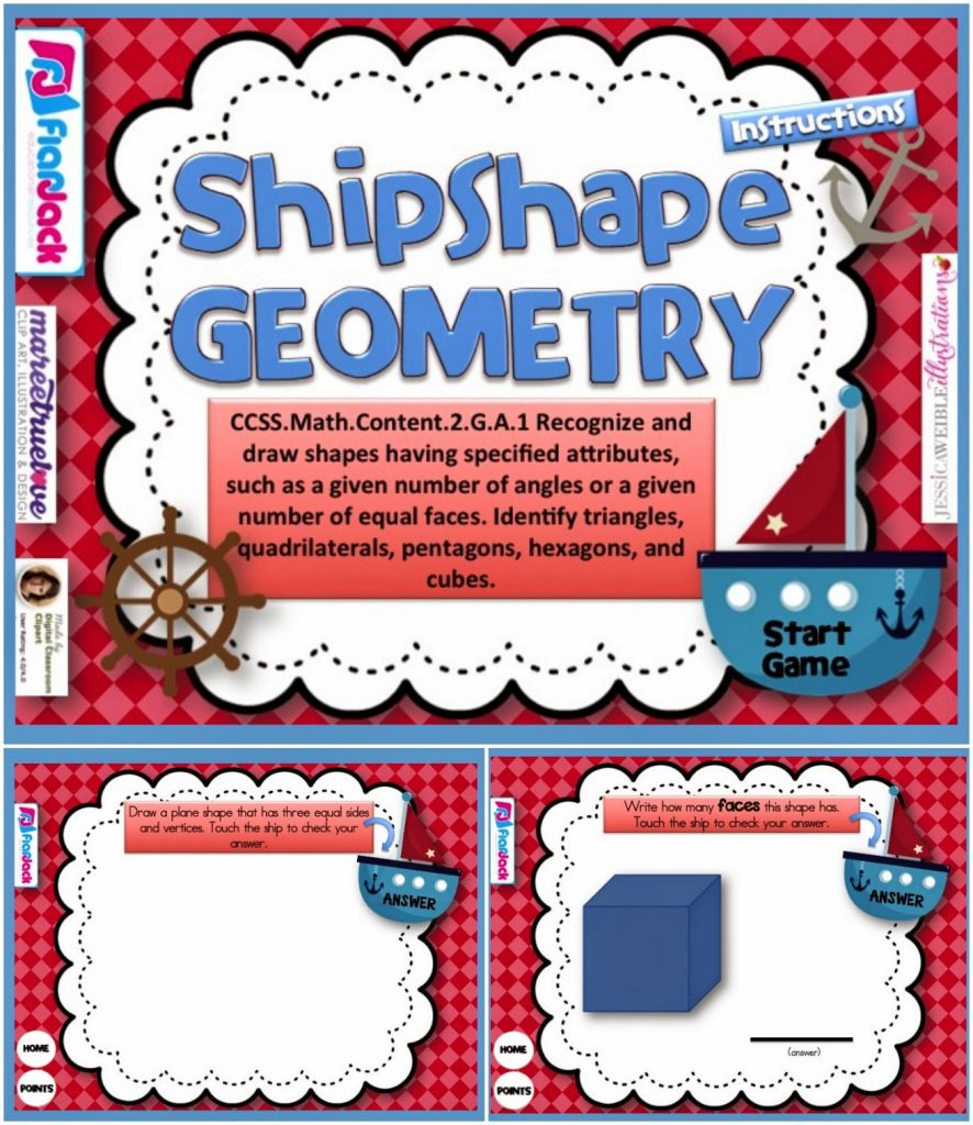 http://www.teacherspayteachers.com/Product/Shipshape-Geometry-Smart-Board-Game-CCSS2GA1-1232912