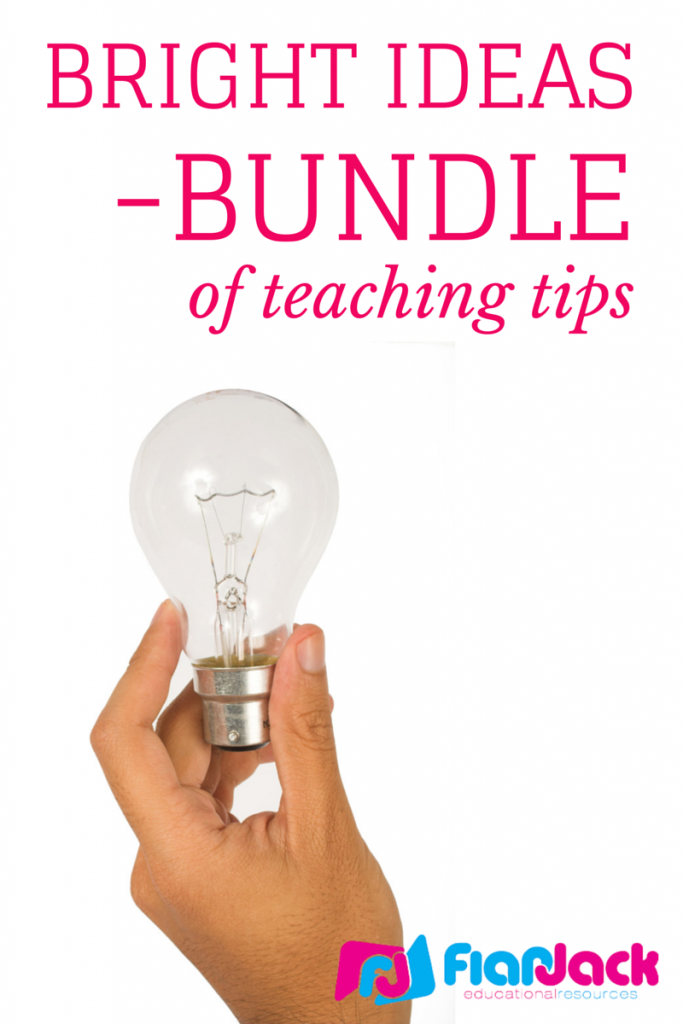 Bright Ideas Bundle of Teaching Tips!